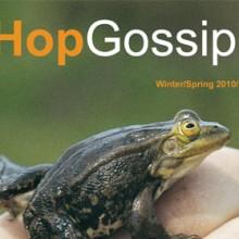 Hop Gossip Winter/Spring 10/11